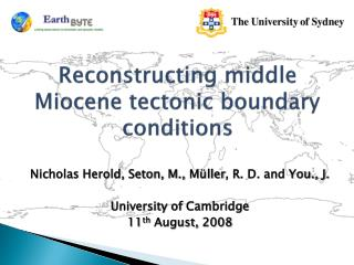 Reconstructing  middle Miocene  tectonic boundary conditions