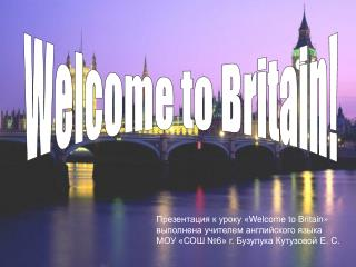 Welcome to Britain!