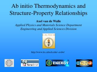 Ab initio Thermodynamics and Structure-Property Relationships