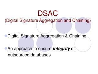 DSAC (Digital Signature Aggregation and Chaining)