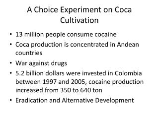 A Choice Experiment on Coca Cultivation