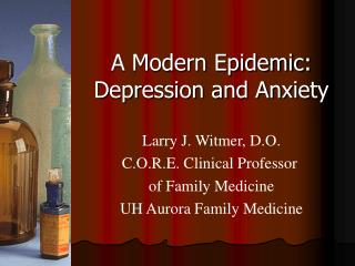 A Modern Epidemic: Depression and Anxiety