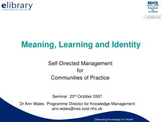Meaning, Learning and Identity