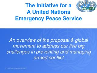 The Initiative for a A United Nations Emergency Peace Service