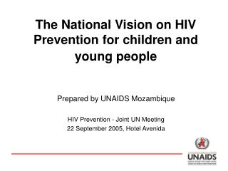 The National Vision on HIV Prevention for children and young people