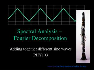 Spectral Analysis –   Fourier Decomposition