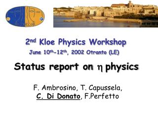Status report on  h  physics