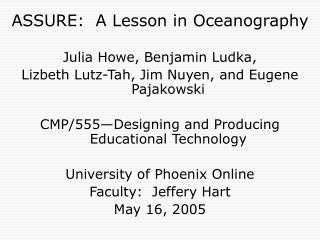 ASSURE:  A Lesson in Oceanography Julia Howe, Benjamin Ludka,