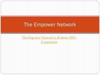100% Commission with Empower Network