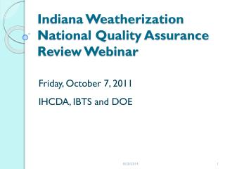 Indiana Weatherization National Quality Assurance Review Webinar
