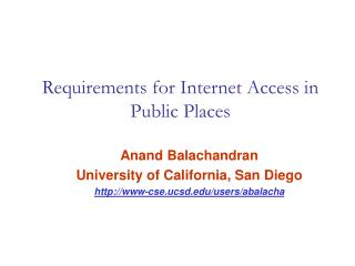 Requirements for Internet Access in Public Places