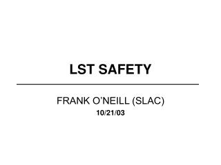 LST SAFETY