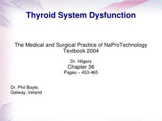 Thyroid System Dysfunction