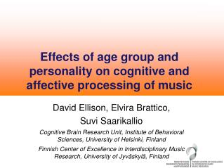 Effects of age group and personality on cognitive and affective processing of music