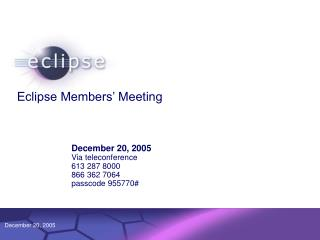 Eclipse Members' Meeting