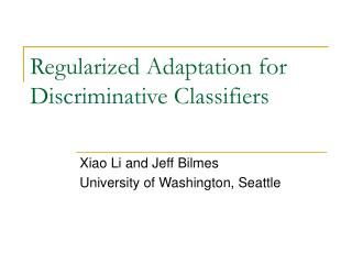 Regularized Adaptation for Discriminative Classifiers