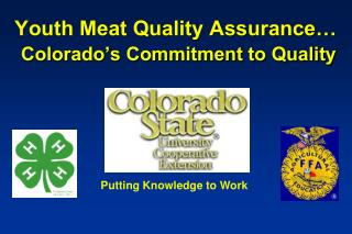 Youth Meat Quality Assurance… Colorado's Commitment to Quality