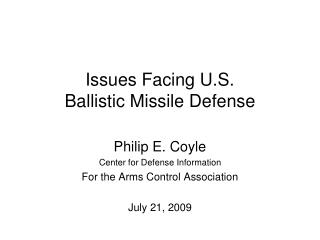 Issues Facing U.S. Ballistic Missile Defense