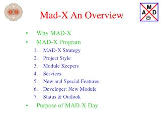 Mad-X An Overview