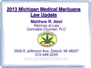 2013 Michigan Medical Marijuana Law Update