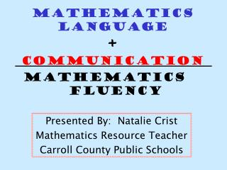 Mathematics Language  + Communication