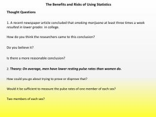 The Benefits and Risks of Using Statistics
