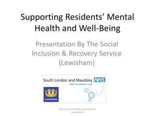 Supporting Residents' Mental Health and Well-Being