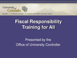 Fiscal Responsibility Training for All