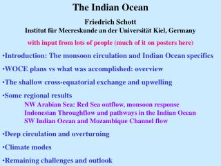 The Indian Ocean Friedrich Schott Institut für Meereskunde an der Universität Kiel, Germany