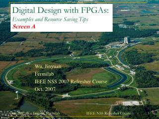 Digital Design with FPGAs: Examples and Resource Saving Tips Screen A