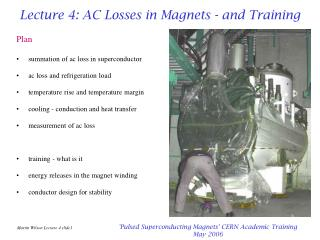 Lecture 4: AC Losses in Magnets - and Training