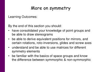 More on symmetry