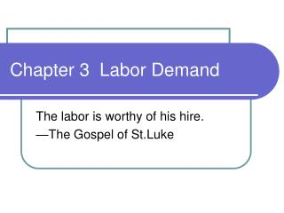 Chapter 3  Labor Demand