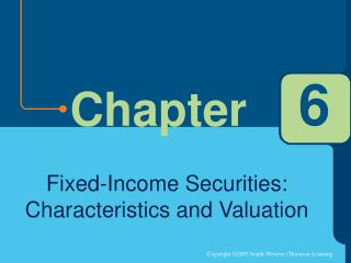 Fixed-Income Securities: Characteristics and Valuation