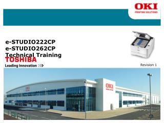 e-STUDIO222CP e-STUDIO262CP Technical Training
