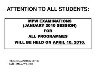 ATTENTION TO ALL STUDENTS: