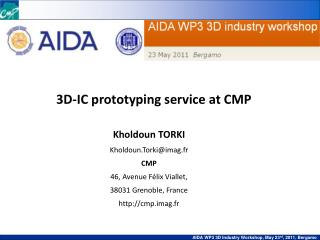 3D-IC prototyping service at CMP