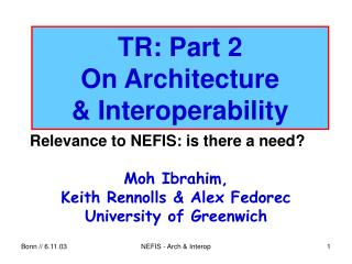 TR: Part 2 On Architecture & Interoperability