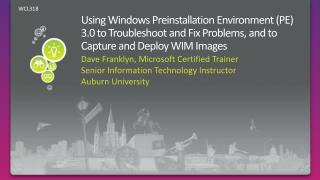 Using Windows  Preinstallation  Environment (PE) 3.0 to Troubleshoot and Fix Problems, and to Capture and Deploy WIM Ima