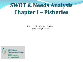 SWOT & Needs Analysis Chapter I – Fisheries