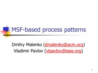 MSF-based process patterns