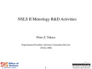 NSLS II Metrology R&D Activities