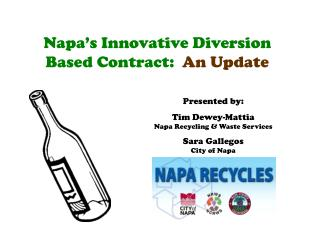 Napa's Innovative Diversion Based Contract:   An Update