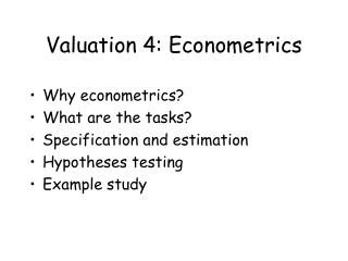 Valuation 4: Econometrics