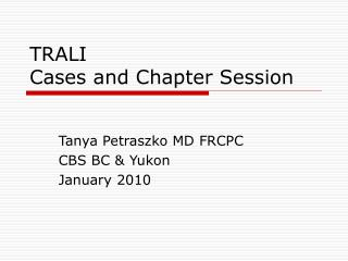 TRALI Cases and Chapter Session