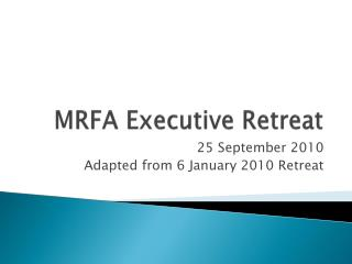 MRFA Executive Retreat