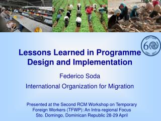 Lessons Learned in Programme Design and Implementation  Federico Soda