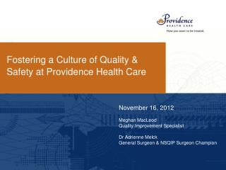 Fostering a Culture of Quality & Safety at Providence Health Care