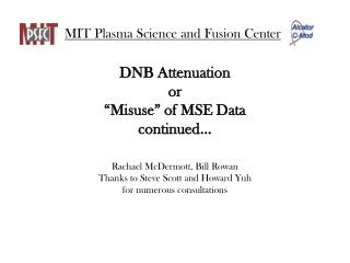 "DNB Attenuation or ""Misuse"" of MSE Data continued…"