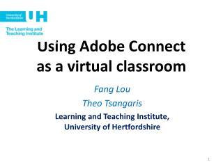 Using Adobe Connect  as a virtual classroom